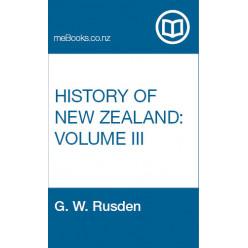 History of New Zealand, Volume III