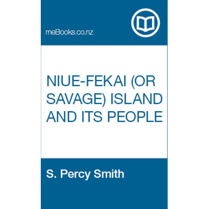 Niue-fekai (or Savage) Island and its People