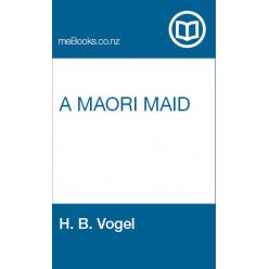 A Maori Maid