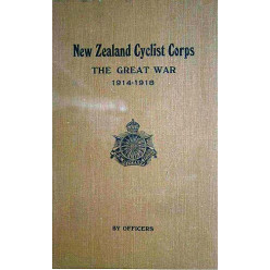 Regimental History of New Zealand Cyclist Corps in The Great War 1914-1918