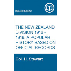 The New Zealand Division 1916 - 1919: A Popular History based on Official Records