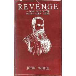 Revenge: A Love Tale of the Mount Eden Tribe