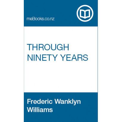 Through Ninety Years
