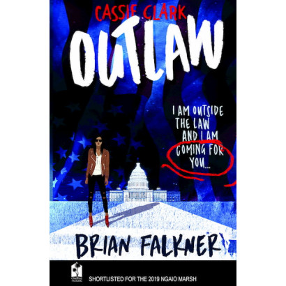 Cassie Clark: Outlaw, by Brian Falkner (Fiction)