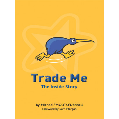 Trade Me: The Inside Story, by Mike O'Donnell (Biography & Memoir)