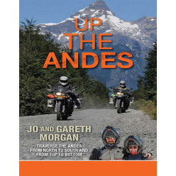 Up the Andes: Jo & Gareth Morgan Traverse the Andes from North to South and Top to Bottom