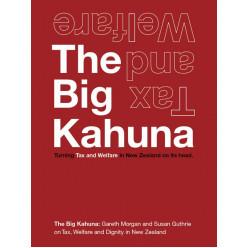 The Big Kahuna: Turning Tax & Welfare in New Zealand on its head