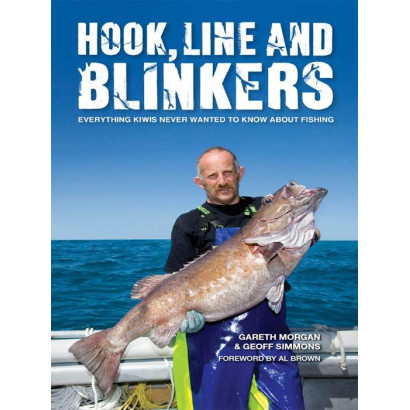 Hook, Line and Blinkers, by Gareth Morgan & Geoff Simmons (Biography & Memoir)