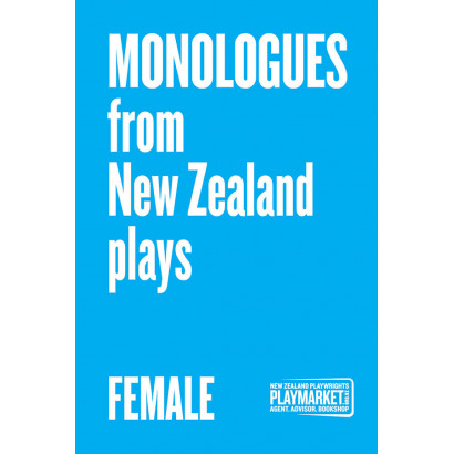 Monologues from NZ Plays - Female, by Various (Plays)