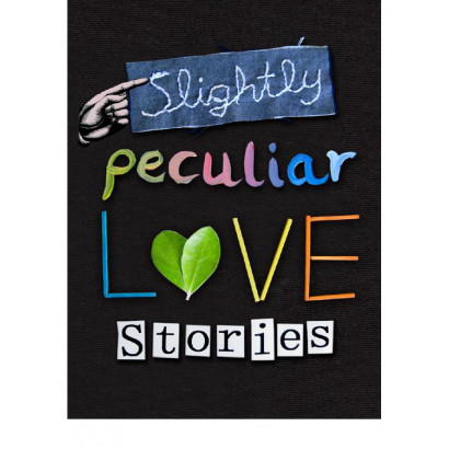 Slightly Peculiar Love Stories, by Various (Fiction & Literature)