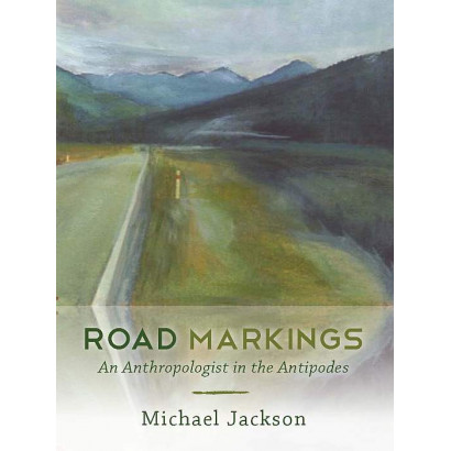 Road Markings: An Anthropologist in the Antipodes