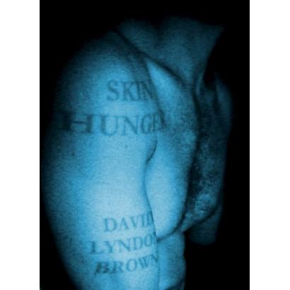 Skin Hunger, by David Lyndon Brown (Fiction)