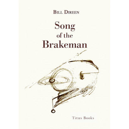Song of the Brakeman, by Bill Direen (Fiction)