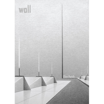 Wall, by Ellen Portch (Fiction)
