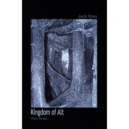 Kingdom of Alt, by Jack Ross (Fiction)