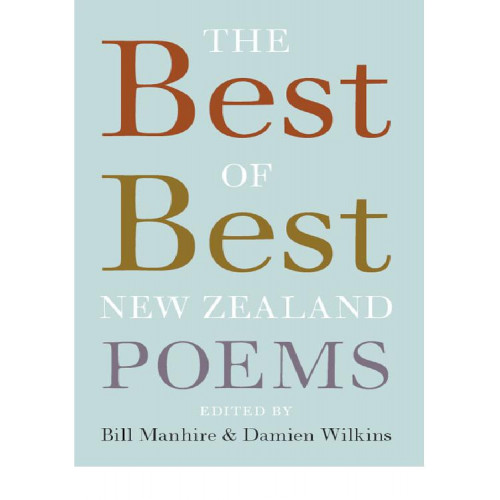 The Best Of The Best New Zealand Poems By Manhire border=