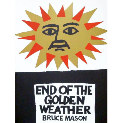 The End of the Golden Weather, by Bruce Mason (Fiction & Literature)
