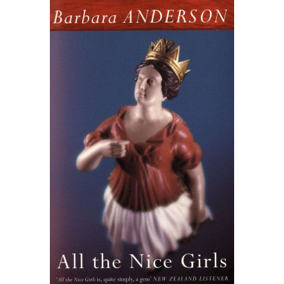 All the Nice Girls, by Barbara Anderson (Novels (contemporary))