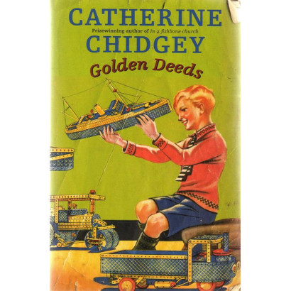 Golden Deeds, by Catherine Chidgey (Novels (contemporary))