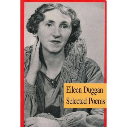 Selected Poems, by Eileen Duggan (Poetry)