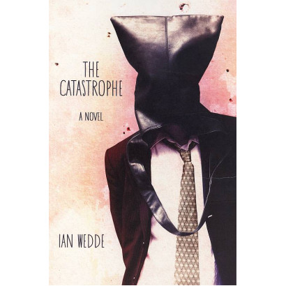 The Catastrophe, by Ian Wedde (Fiction & Literature)
