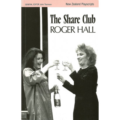 The Share Club, by Roger Hall (Plays)