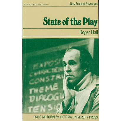 State of the Play, by Roger Hall (Plays)