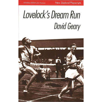 Lovelock's Dream Run, by David Geary (Plays)