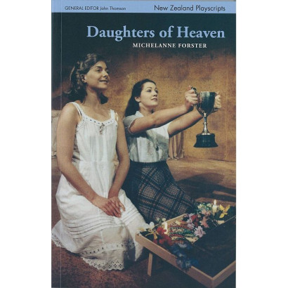 Daughters of Heaven, by Michelanne Forster (Plays)