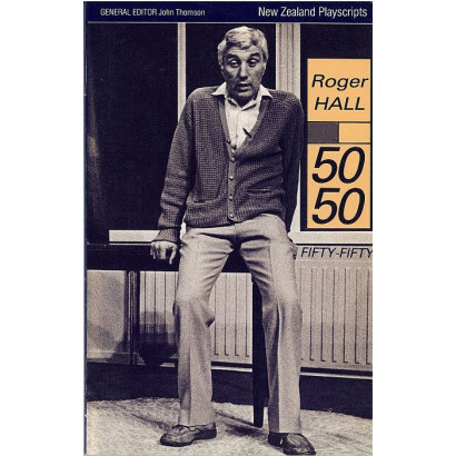 Fifty Fifty, by Roger Hall (Plays)