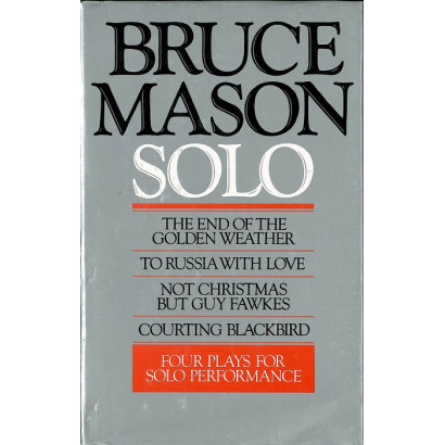 Solo, by Bruce Mason (Plays)