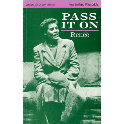 Pass It On, by Renée (Plays)