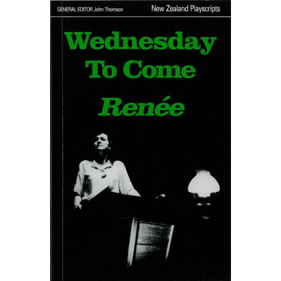 Wednesday To Come, by Renée  (Plays)