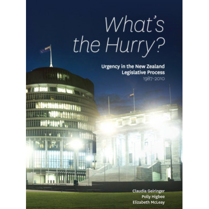 What's the Hurry?, by Claudia Geiringer, Polly Higbee and Elizabeth McLeay (Education)