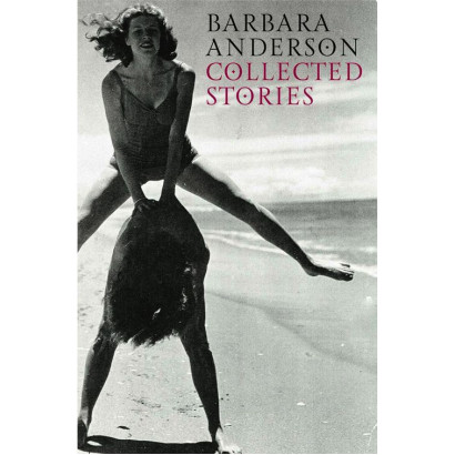 Collected Stories, by Barbara Anderson (Fiction)