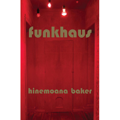 Funkhaus, by Hinemoana Baker (Fiction)