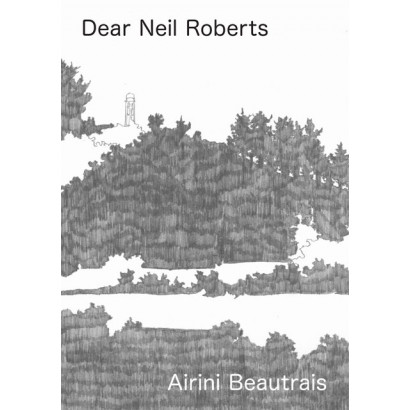 Dear Neil Roberts, by Airini Beautrais (Fiction & Literature)