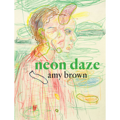 Neon Daze, by Amy Brown (Fiction)