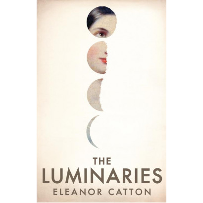 The Luminaries, by Eleanor Catton (Fiction)