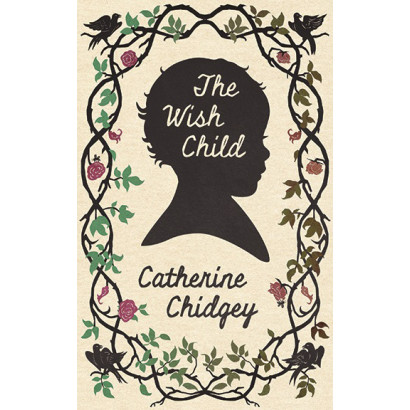 The Wish Child, by Catherine Chidgey (Fiction)