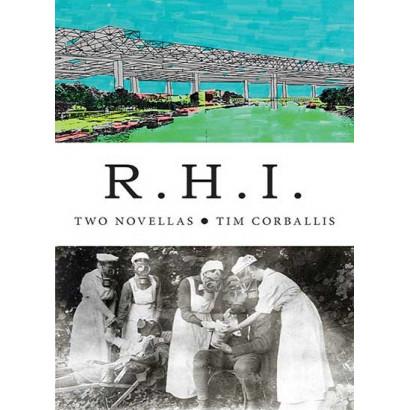 R.H.I., by Tim Corballis (Fiction)