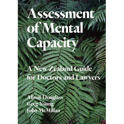 Assessment of Mental Capacity, by Alison Douglass, Greg Young and John McMillan (Health)