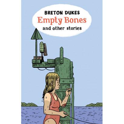 Empty Bones, by Breton Dukes (Fiction & Literature)
