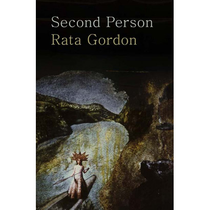 Second Person, by Rata Gordon (Fiction)