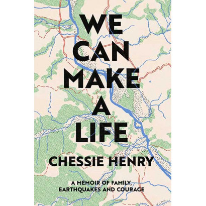 We Can Make a Life, by Chessie Henry (Biography)
