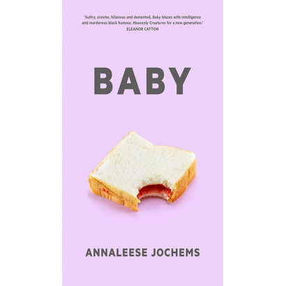 Baby, by Annaleese Jochems (Fiction)