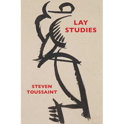 Lay Studies, by Steven Toussaint (Fiction)