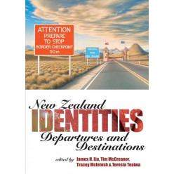 New Zealand Identities: Departures and Destinations
