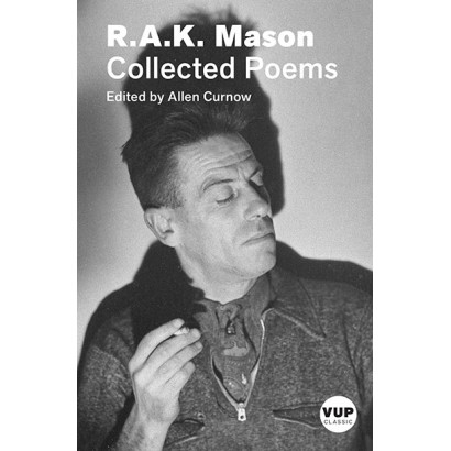 The Collected Poems of R.A.K. Mason, by R.A.K. Mason (Fiction)