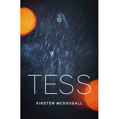 Tess, by Kirsten McDougall (Fiction)